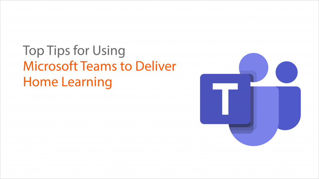 Top-tips-for-using-teams-for-home-learning-medium-1-1024x576