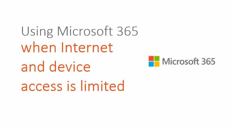 Using-Microsoft-365-when-Internet-and-device-access-is-limited%u200B
